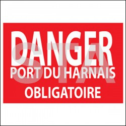 Danger, port du harnais obligatoire